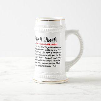 10 Ways To Tell If You Are A Liberal, Warning! ... Beer Stein