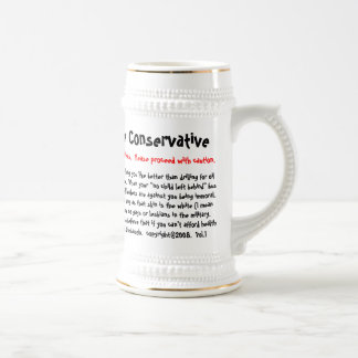 10 Ways To Tell If You're Conservative, Warning... Beer Stein
