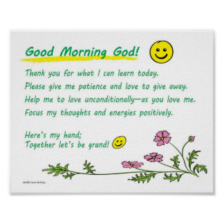 "10"" x 8"" poster: ""Good Morning God!"" Poster"