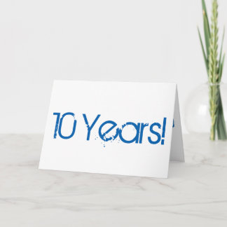 10 year anniversary, big, blue and white text. card