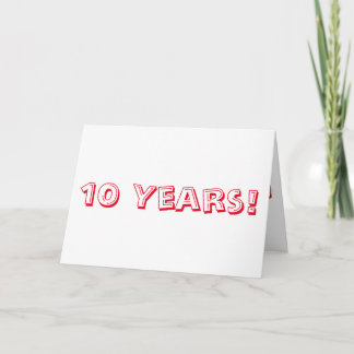10 year anniversary, big, red and white text. card