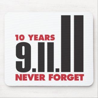 10 Year Anniversary September 11th Mousepad mousepad