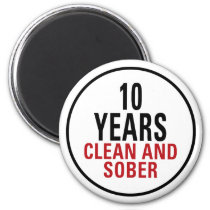 10 Years Clean and Sober Magnet