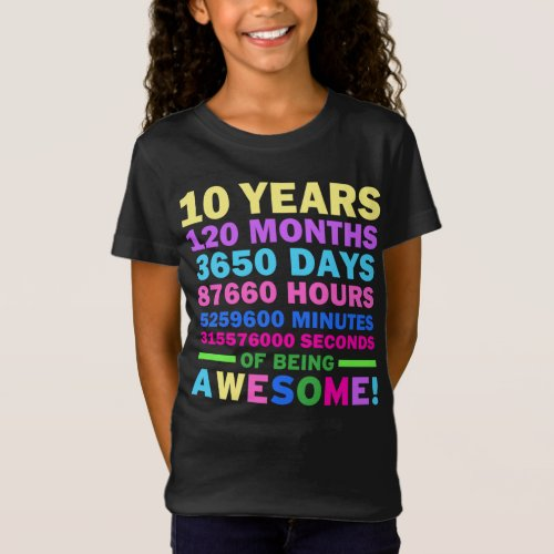 10 Years of Being Awesome 10th Birthday Girl T_Shirt