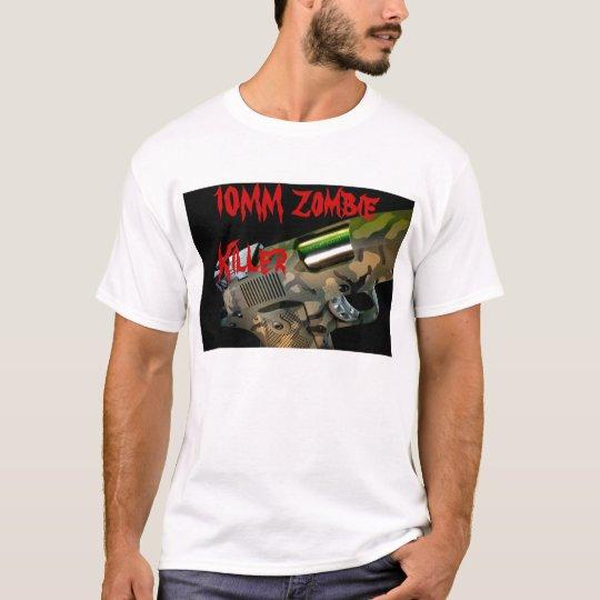 10MM Zombie Killer T-Shirt