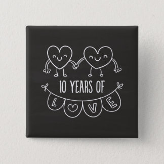 10th Anniversary Gift Chalk Hearts Pinback Button