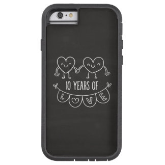 10th Anniversary Gift Chalk Hearts Tough Xtreme iPhone 6 Case