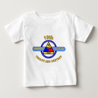 """10TH ARMORED DIVISION""""TERRIFY & DESTROY""""BLUE BABY T-Shirt"""