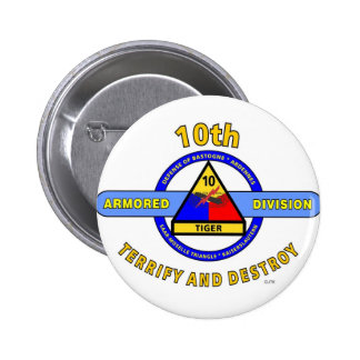 """10TH ARMORED DIVISION""""TERRIFY & DESTROY""""BLUE BUTTONS"""