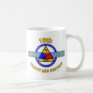 "10TH ARMORED DIVISION""TERRIFY & DESTROY""BLUE COFFEE MUG"