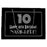 "[ Thumbnail: 10th Birthday — Art Deco Inspired Look ""10"" & Name Gift Bag ]"