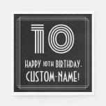 "[ Thumbnail: 10th Birthday: Art Deco Inspired Look ""10"" + Name Napkins ]"