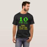 """[ Thumbnail: 10th Birthday: Fun, 8-Bit Look, Nerdy / Geeky """"10"""" T-Shirt ]"""