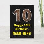 "[ Thumbnail: 10th Birthday: Name, Faux Wood Grain Pattern ""10"" Card ]"