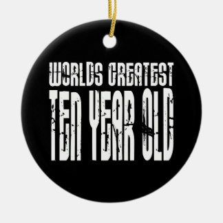 10th Birthday Parties Worlds Greatest Ten Year Old Christmas Ornaments