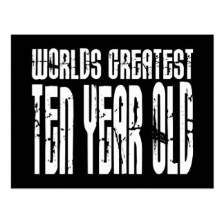 10th Birthday Parties Worlds Greatest Ten Year Old Post Card