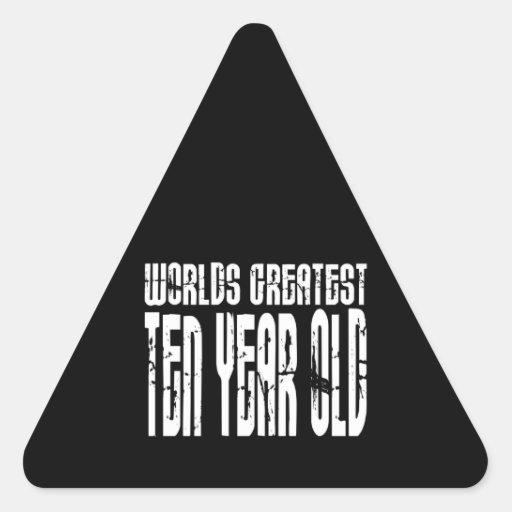 10th Birthday Parties Worlds Greatest Ten Year Old Triangle Sticker