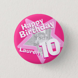 10th Birthday photo fun hot pink button/badge Pinback Button