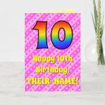 [ Thumbnail: 10th Birthday: Pink Stripes & Hearts, Rainbow # 10 Card ]