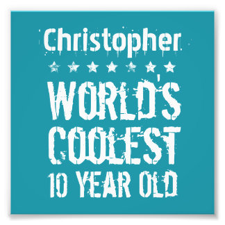 10th Birthday World's Coolest 10 Year Old Teal E05 Photo Print
