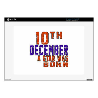 10th December a star was born Skin For Laptop