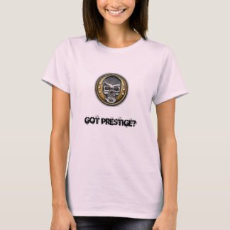 10th, GOT PRESTIGE? T-Shirt