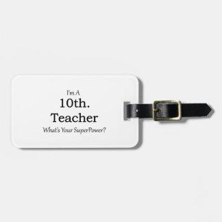 10th. Grade Teacher Bag Tag