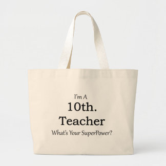 10th. Grade Teacher Large Tote Bag