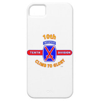 """10TH MOUNTAIN DIVISION """"CLIMB TO GLORY"""" iPhone 5 CASES"""