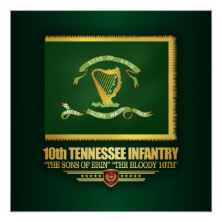 10th Tennessee Infantry Poster