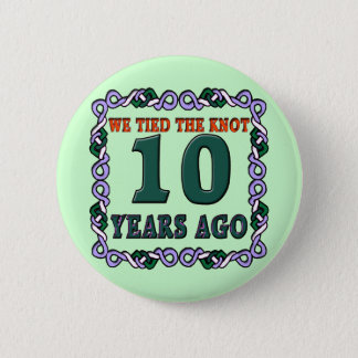 10th Wedding Anniversary Gifts Pinback Button