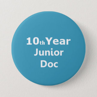 10th Year Junior Doctor badge Button