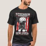 10tshirts.com RF2 Remember Everyone Deployed T-Shirt