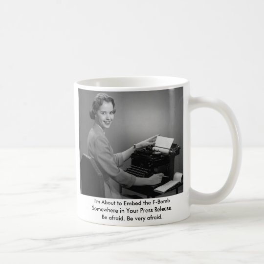 11011, I'm About to Embed the F-Bomb Somewhere ... Coffee Mug