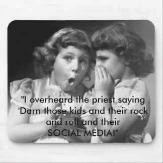 """11038, """"I overheard the priest saying 'Darn tho... Mouse Pad"""