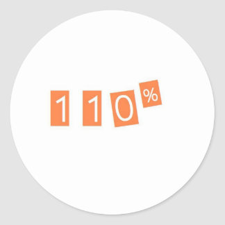 110% funny classic round sticker