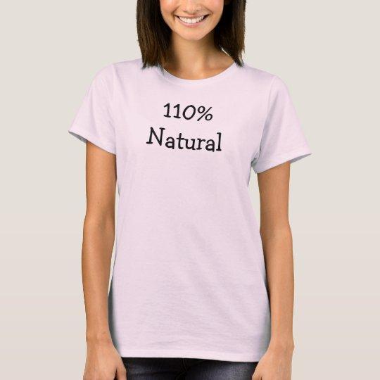 """110% Natural"" Tshirt Singlet"