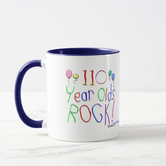 110 Year Olds Rock ! Mug