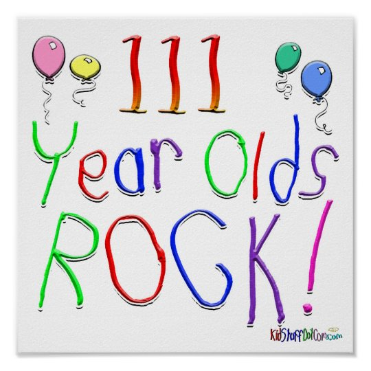 111 Year Olds Rock ! Poster