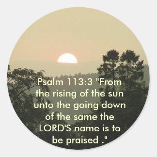 """113:3 del salmo """"del levantamiento del sol. """" pegatina redonda"""