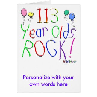 113 Year Olds Rock ! Card