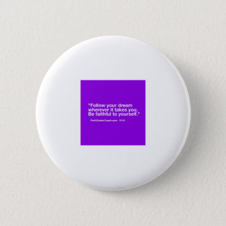 119 Small Business Owner Gift - Follow Dream Pinback Button