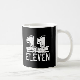 11:11 Funny 11 Eleven Coffee Mug