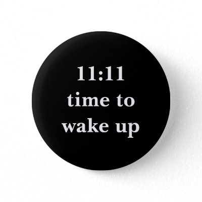 11_11_time_to_wake_up_button-p145283353662390942t5sj_400.jpg