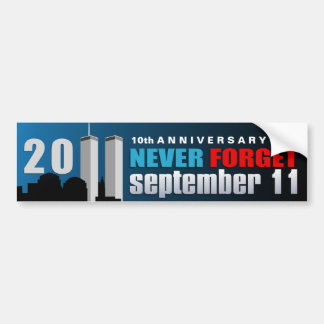 11 de septiembre 9/11 10mo aniversario nunca olvid etiqueta de parachoque
