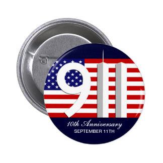 11 de septiembre - 9/11 10mos pernos del aniversar pin redondo de 2 pulgadas
