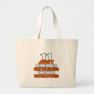 11 just remember when you are over the hill you pi jumbo tote bag