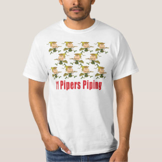 11 Pipers Piping T-shirts