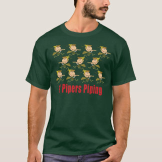 11 Pipers Piping T Shirts