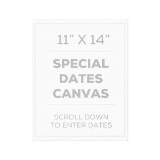 "11"" x 14"" Special Dates Canvas"